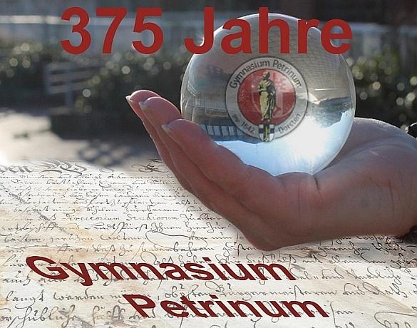 375 Jahre Gymnasium Petrinum- Jubiläumsschrift